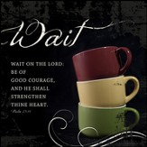 Wait on the Lord Mounted Print