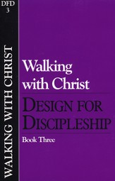 Design for Discipleship, Book 3: Walking with Christ