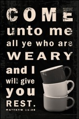 Come unto Me All Ye who are Weary Mounted Print