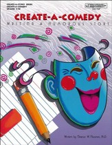 Create-A-Comedy: Writing a Humorous Story
