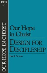 Book 7: Our Hope in Christ, Design for Discipleship Series - Slightly Imperfect