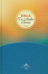 Biblia RVR 1960 Tu Andar Dario, Juvenil, Enc. Dura  (RVR 1960 Your Daily Walk Bible, Youth, Hardcover)