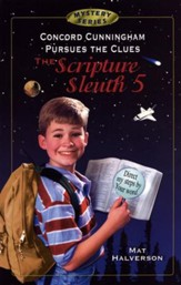 Concord Cunningham Pursues the Clues, The Scripture Sleuth #5