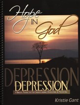 Hope in God: Depression, A Biblical Perspective for Understanding, Overcoming & Preventing