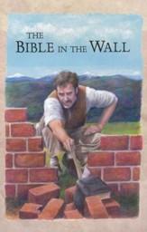 The Bible In the Wall