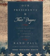 Our Presidents & Their Prayers: Proclamations Of Faith by America's Leaders Unabridged, 3 CDs