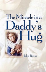 Miracle in a Daddy's Hug GIFT - eBook