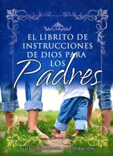 El Librito de Instrucciones de Dios para los Padres,  God's Little Instruction Book for Parents (Spanish)