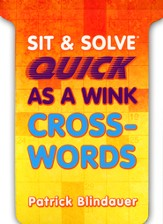 Sit & Solve Quick as a Wink Crosswords