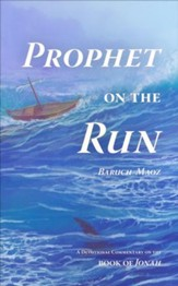 Prophet on the Run: A Devotional Commentary on the Book of Jonah