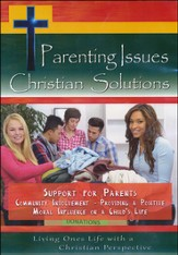 Parenting Issues Christian Solutions: Support For Parents  Community Involvement - Providing A Positive Moral Influence  On A Child's Life DVD
