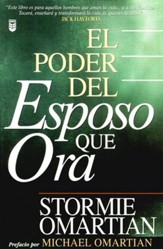 El Poder del Esposo que Ora  (The Power of a Praying Husband)