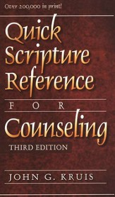 Quick Scripture Reference for Counseling, 3d ed.