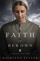 A Faith of Her Own: A Middlefield Amish Novel