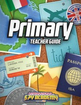 International Spy Academy Primary Teacher Guide with  Teacher CD-ROM