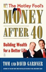 The Motley Fool's Money After 40: Building Wealth for a Better Life - eBook
