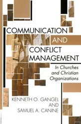 Communication and Conflict Management in Churches and Christian Organizations