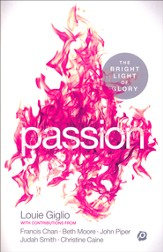 Passion! The Bright Light of Glory - Slightly Imperfect