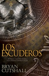 Los Escuderos: Fuerza y Apoyo para los Líderes Espirituales  (Armorbearers: Strength and Support for Spiritual Leaders)