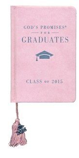 NKJV God's Promises for Graduates: Class of 2015, Pink - Slightly Imperfect