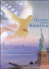 Hymns Across America (DVD & Enhanced CD)