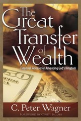 The Great Transfer Of Wealth: Financial Release of God's Endtime Revival