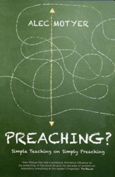 Preaching? Simple Teaching on Simply Preaching