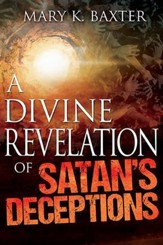 Divine Revelation Of Satans Deceptions