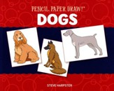 Pencil, Paper, Draw!: Dogs
