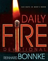 Daily Fire Devotional: 365 Days In Gods Word
