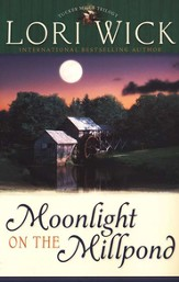 Moonlight on the Millpond, Tucker Mills Trilogy Series #1