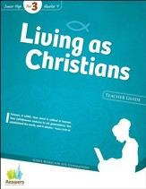 Quarter 4: Living as Christians