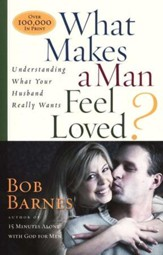 What Makes A Man Feel Loved? Understanding What Your Husband Really Needs