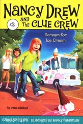 Nancy Drew and The Clue Crew: Scream for Ice Cream # 2
