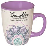 Daughter, You Are the Light Of My Life Mug