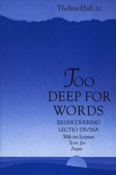 Too Deep for Words: Rediscovering Lectio Divina - Slightly Imperfect