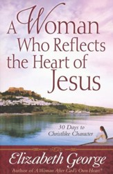 A Woman Who Reflects the Heart of Jesus - Slightly Imperfect