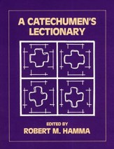 A Catechumen's Lectionary