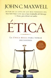 Etica: La Unica Regla Para Tomar Decisiones  (There's Not Such Thing as Business Ethics)