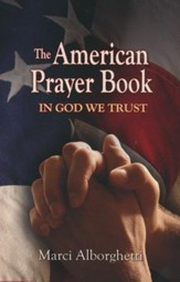 The American Prayer Book: In God We Trust