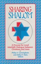 Sharing Shalom: A Process for Local Interfaith Dialogue Between Christians & Jews