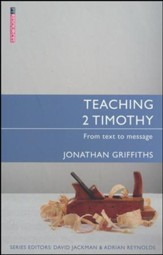 Teaching 2 Timothy: From Text to Message