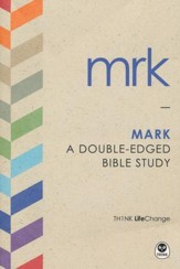 TH1NK LifeChange Mark: A Double-Edged Bible Study