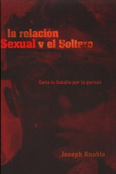 La Relación Sexual y el Soltero  (Sex and the Single Guy)