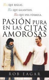 Pasión Pura en las Citas Amorosas  (Dating with Pure Passion)