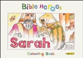 Bible Heroes: Sarah - Colouring Book