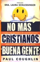 No Má Cristianos Buena Gente  (No More Christian Nice Guy)