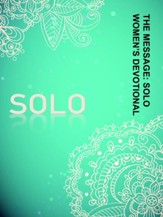 The Message Solo Women's Devotional
