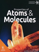 God's Design for Chemistry & Ecology: Properties of Atoms &  Molecules Student Text (4th Edition)