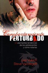 Comportamiento Perturbado  (Disturbing Behavior)